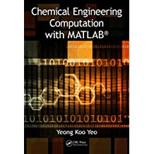 Chemical Engineering Computation with MATLAB® (English Edition)