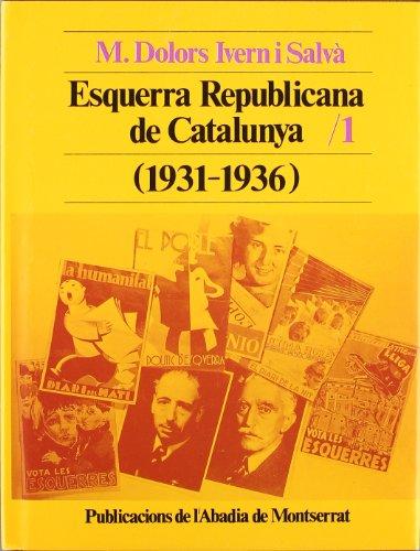 Esquerra Republicana de Catalunya (1931-1936), I (Biblioteca Abat Oliba)