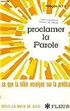 Telecharger Livres PROCLAMER LA PAROLE ce que la bible enseigne sur la predication (PDF,EPUB,MOBI) gratuits en Francaise
