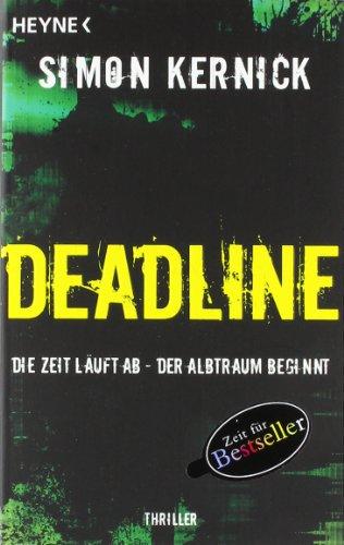 Heyne Verlag Deadline - Die Zeit läuft ab