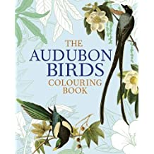 The Audubon Birds Colouring Book