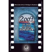2009, un año de CINE NOSTRUM (5 y acción nº 1) (Spanish Edition)