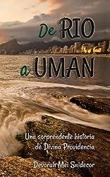 De Rio a Uman: Una Sorpredente Historia de Divina Providencia (Spanish Edition)
