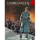 L'ambulance 13, tome 3 : Les braves gens