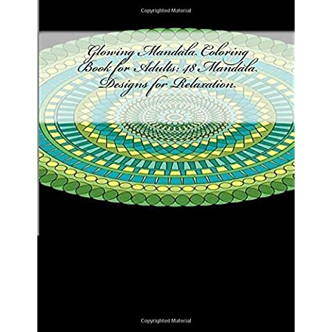 Glowing Mandala Coloring Book for Adults: 48