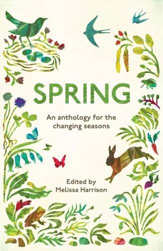 Spring: An Anthology for the Changing Seasons (Seasons 1) por Melissa Harrison