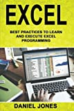 Excel: Best Practices to Learn and Execute Excel Programming