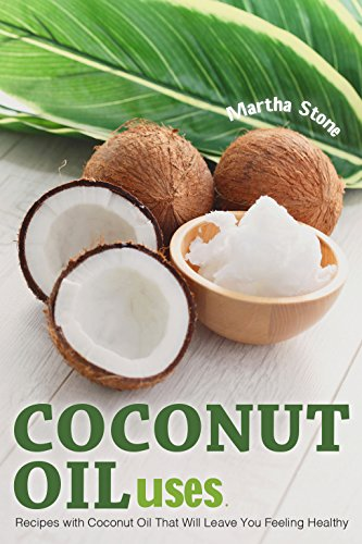 coconut-oil-uses-recipes-with-coconut-oil-that-will-leave-you-feeling-healthy-english-edition