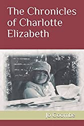 The Chronicles of Charlotte Elizabeth