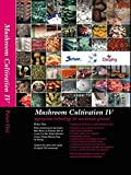 Mushroom Cultivation IV - Appropriate technologies for mushroom growers by Peter Oei (2016-11-09)