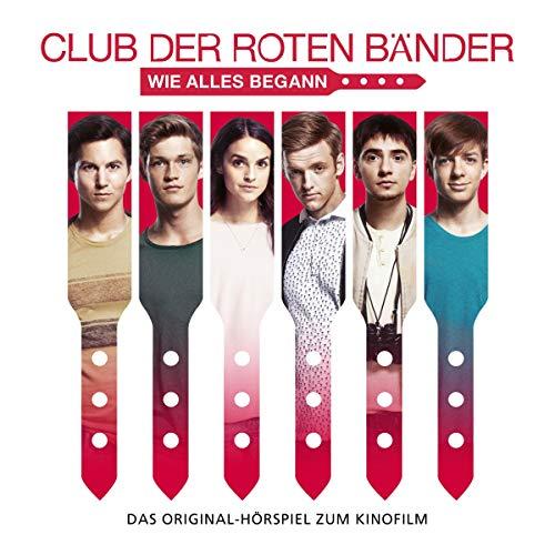 Club der roten Bänder. Das Hörspiel zum Kinofilm (Jugend-clubs Und)