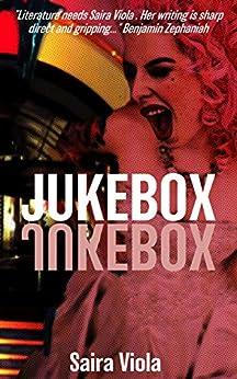 Jukebox by [Viola, Saira]