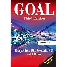 The Goal: A Process of Ongoing Improvement by Eliyahu M. Goldratt (2004-11-28)