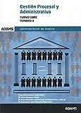 Temario 3 Gestión Procesal y Administrativa, turno libre