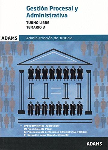 Temario 3 Gestión Procesal y Administrativa, turno libre por Obra colectiva