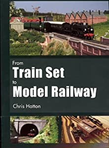 From Train Set to Model Railway