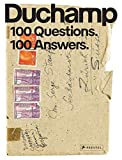 Marcel Duchamp - 100 Questions. 100 Answers