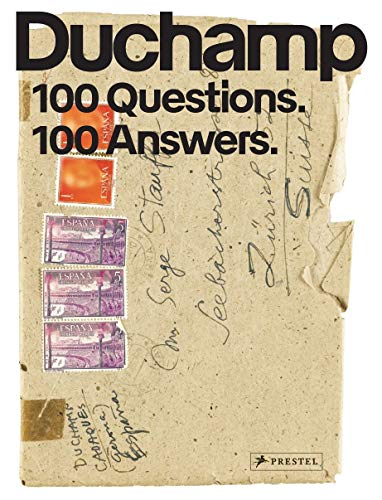 Marcel Duchamp 100 questions 100 answers por Collectif