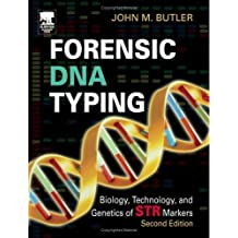 Forensic DNA Typing: Biology, Technology, and Genetics of STR Markers