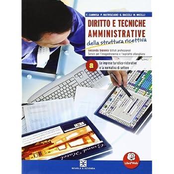 Diritto E Tecniche Amministrative Della Struttura Ricettiva. Per Le Scuole Superiori. Con Espansione Online: 1