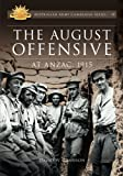 The August Offensive: At ANZAC, 1915 (Australian Army Campaigns)