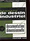 memento de dessin industriel tome 2 documetnation dimensionnelle
