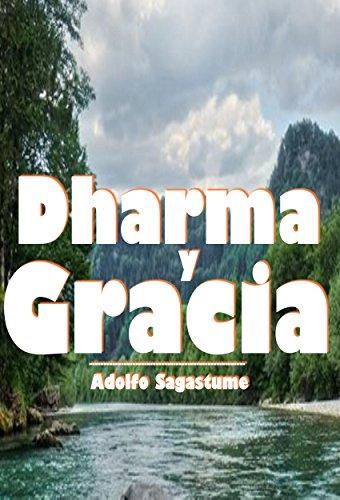 Dharma y Gracia por Adolfo Sagastume