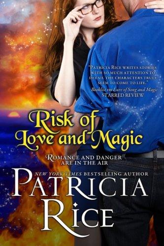 Risk of Love and Magic: A California Malcolm Novel: Volume 3 (California Malcolms)