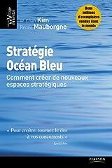 Stratégie Océan Bleu : Comment créer de nouveaux espaces stratégiques Taschenbuch