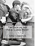 The Sign of the Four: Large Print