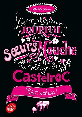 Le malicieux journal des soeurs Mouche au collège de Castelroc - Tome 3: Tout schuss !