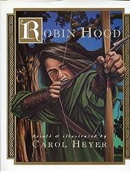 Robin Hood by Carol Heyer (1993-06-02)