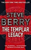 The Templar Legacy: Book 1 (Cotton Malone Series) by Steve Berry