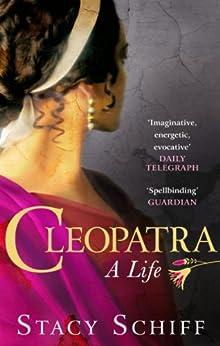 Cleopatra von [Schiff, Stacy]
