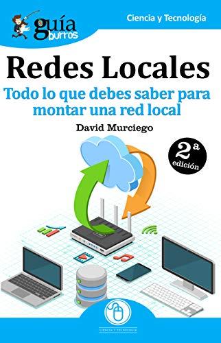 GuíaBurros Redes Locales: Todo lo que debes saber para montar una red local -