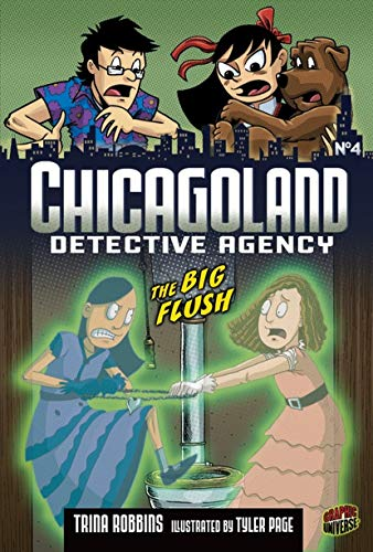 The Big Flush: Book 4 (Chicagoland Detective Agency, Band 4) -