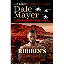 Rhodes's Reward: A SEALs of Honor World Book (Heroes for Hire 4) (English Edition)