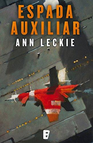 Espada auxiliar (Imperial Radch 2) por Ann Leckie