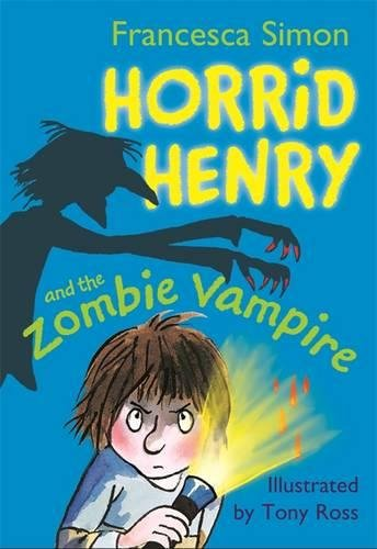 Horrid Henry and the Zombie Vampire: Book 20