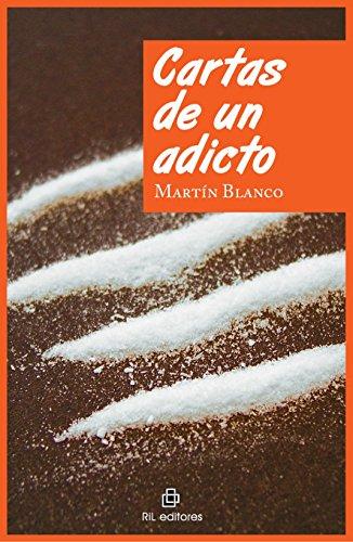 Cartas de un adicto par Martin Blanco