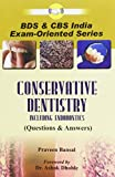 #10: Conservative Dentistry Including Endodontics: Questions and Answers