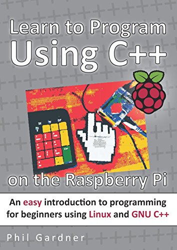 Learn to program using c++ on the raspberry pi: an easy