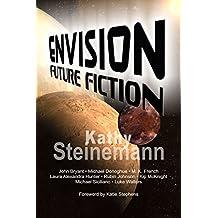 Envision: Future Fiction (English Edition)