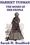 Harriet Tubman: The Moses of her People (Unabridged Start Publishing LLC) (English Edition)