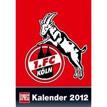 1. FC Köln Kalender 2012