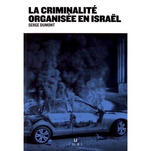 La criminalité organisée en Israël