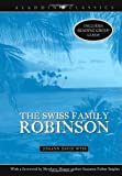 The Swiss Family Robinson (Aladdin Classics) by Johann David Wyss (2007-02-06)