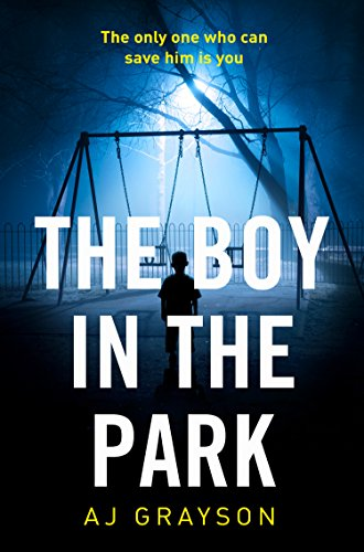 the-boy-in-the-park-the-gripping-psychological-thriller-with-a-shocking-twist