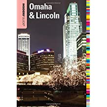 Insiders' Guide (R) to Omaha & Lincoln