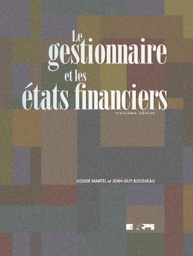 Le gestionnaire et les états financiers par Louise Martel